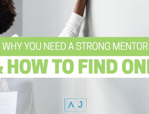 Why You Need a Strong Mentor & How to Find One