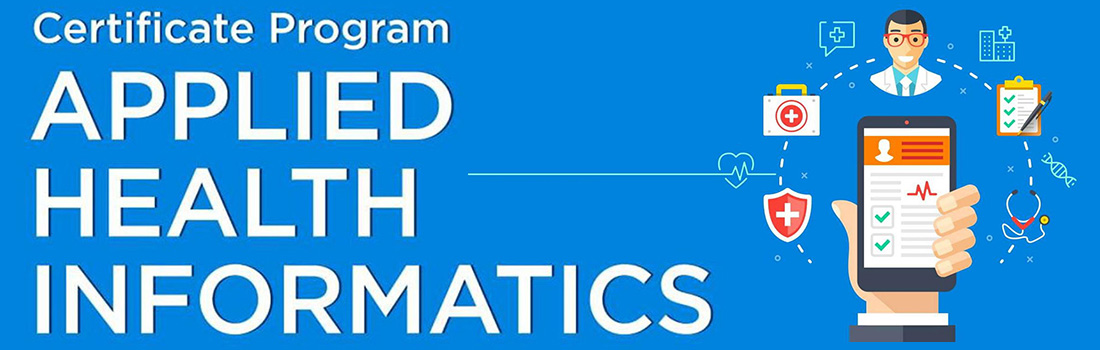 Applied Health Informatics - Certificate Program